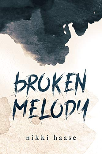 Broken Melody by [Nikki Haase]