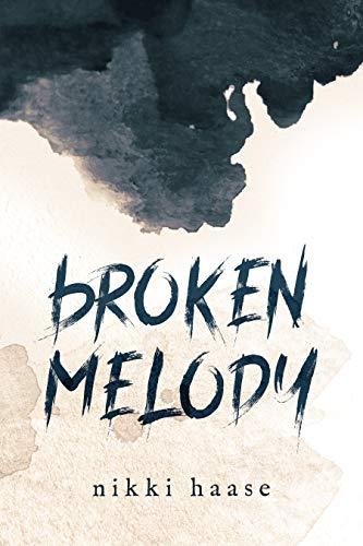 Broken Melody by [Nikki Haase]