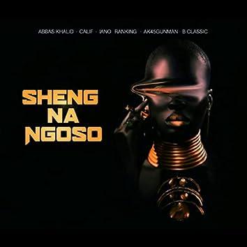 Sheng na Ngoso