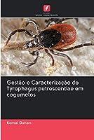 Gestão e Caracterização do Tyrophagus putrescentiae em cogumelos