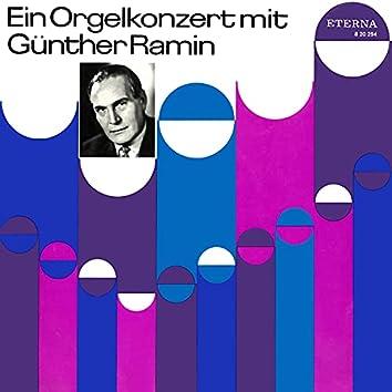Ein Orgelkonzert mit Günther Ramin