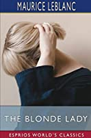 The Blonde Lady (Esprios Classics)