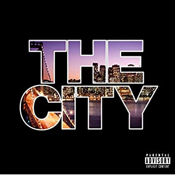 The City (feat. Sir Will, Chilee Powdah & Y.A.)