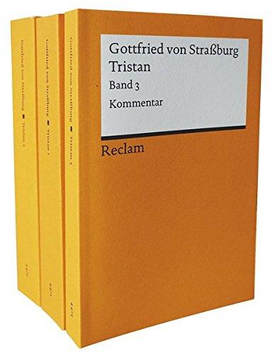 Tristan: Band 1–3. Mittelhochdeutsch/Neuhochdeutsch (Reclams Universal-Bibliothek)