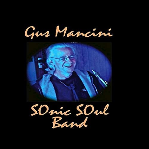 Gus Mancini Sonic Soul Band