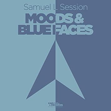 Moods & Blue Faces