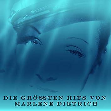 Die größten Hits von Marlene Dietrich