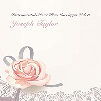 Instrumental Music for Marriages, Vol. 3