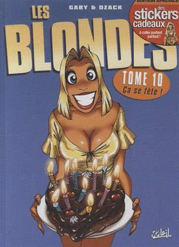 Les Blondes T10: ça se fête ! (Les Blondes (10))