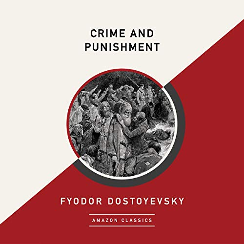 Crime and Punishment (AmazonClassics Edition) audiobook cover art