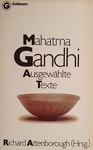 Mahatma Gandhi. Ausgewählte Texte. Goldmann 6577 ; 3442065771 . [Aus d. Engl. von Rolf u. Hedda Soellner],