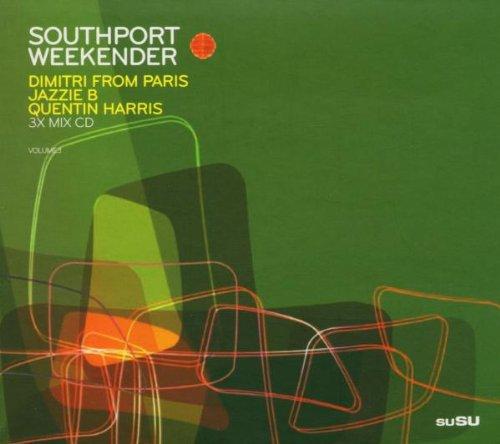 Southport Weekender (Dimitri From Paris, Jazzie B,Q. Harris)