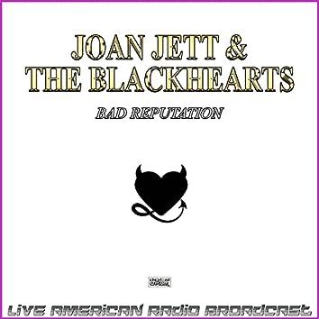 Bad Reputation (Live)