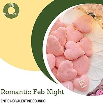 Romantic Feb Night - Enticing Valentine Sounds