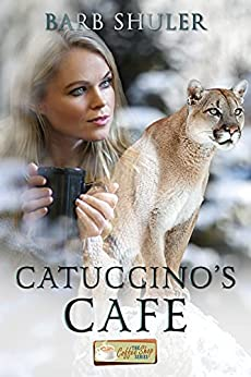 Catuccino's Cafe: The Coffee Shop Series by [Barb Shuler]