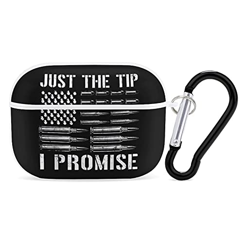 Apple AirPods Pro 3 Case Cover Just The Tip I Promise American Flag Gun Lovers Silicone Bluetooth Headset Accessories Protective Hard Shockproof with Keychain