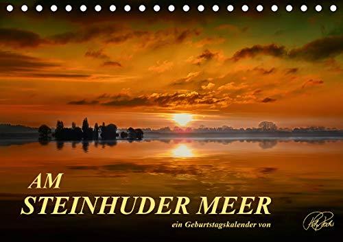 Am Steinhuder Meer/Geburtstagskalender (Tischkalender 2021 DIN A5 quer)
