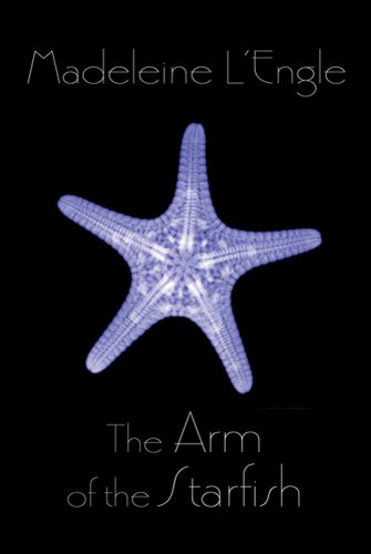 The Arm of the Starfish (O'Keefe Family Book 1)