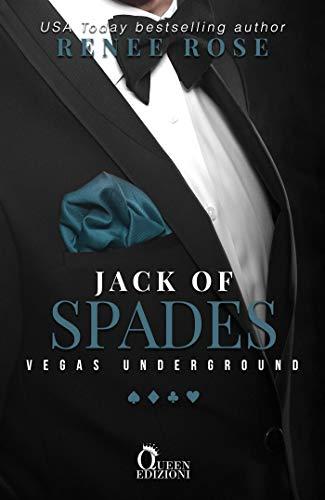 Jack of spades (Vegas Underground Vol. 2) di [Renee Rose, Rossella Di Pede]