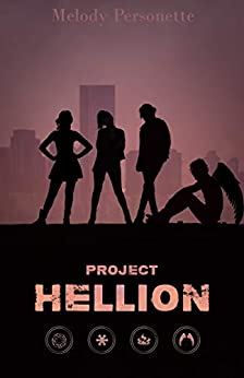 Project Hellion: Khione #2 (Khione Series) by [Melody Personette, Melissa Personette]