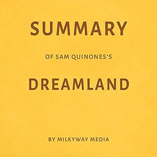 Summary of Sam Quinones's Dreamland by Milkyway Media audiobook cover art