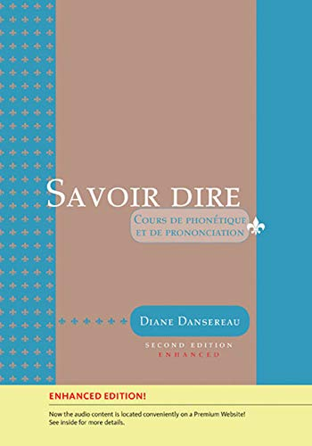 Savoir dire, Enhanced 2nd Edition (with Premium Web Site Printed Access Card)