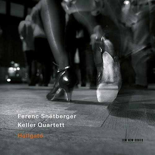 Ferenc Snétberger & Keller Quartett