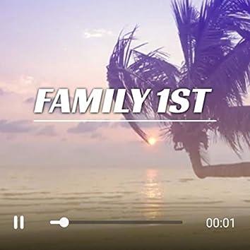 Family 1st (Remix)