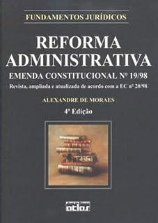 Reforma Administrativa: Emenda Constitucional nº 19/98