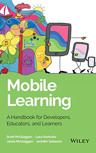 Mobile Learning: A Handbook for Developers, Educators, and Learners (SAS Institute Inc)