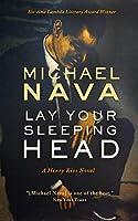 Lay Your Sleeping Head (Henry Rios)