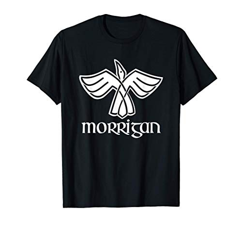 The Morrigan - Celtic Mythology Ireland Irish History Celt T-Shirt