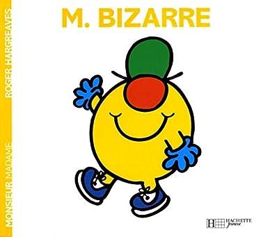 Monsieur Bizarre (Monsieur Madame) (French Edition)