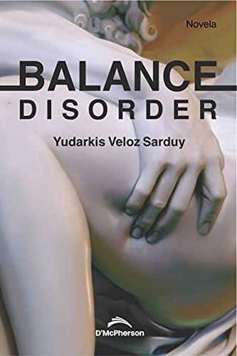 Balance Disorder de Yudarkis Veloz Sarduy
