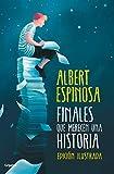 Finales que merecen una historia: Lo que perdimos en el fuego, renacerá en las cenizas (versión en español)