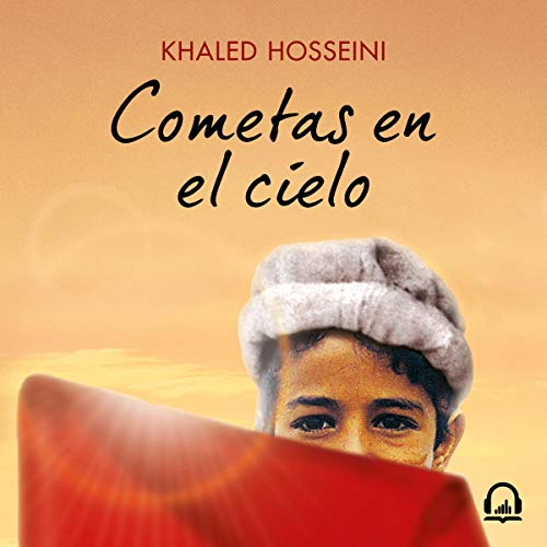 Cometas en el cielo [The Kite Runner] audiobook cover art