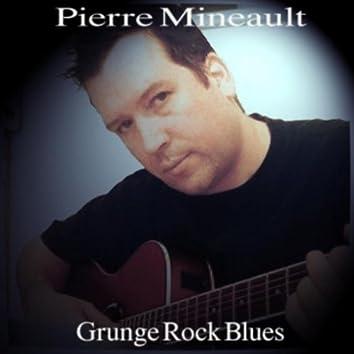 Grunge Rock Blues