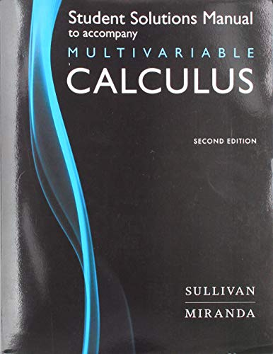 Student Solutions Manual for Calculus: Early Transcendentals Multivariable