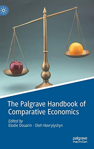 Compare Textbook Prices for The Palgrave Handbook of Comparative Economics 1st ed. 2021 Edition ISBN 9783030508876 by Douarin, Elodie,Havrylyshyn, Oleh
