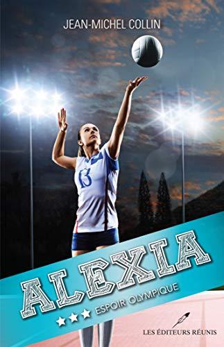 Espoir olympique (Alexia t. 3) (French Edition)