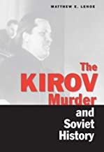 The Kirov Murder and Soviet History (Annals of Communism Series)