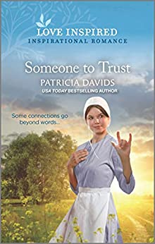 Someone to Trust (North Country Amish Book 4) by [Patricia Davids]