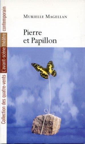 Pierre et Papillon (Les quatre-vents)