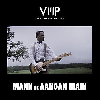 Mann Ke Aangan Main - Single