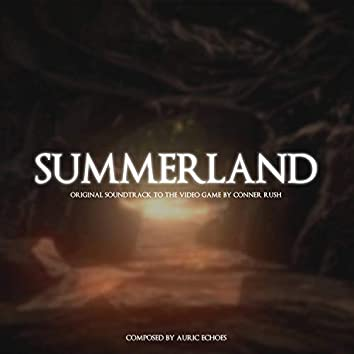 Summerland (Original Soundtrack to the Video Game by Conner Rush)