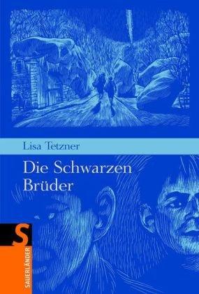 Lisa Tetzner: Die schwarzen Brüder (Gesamtausgabe)