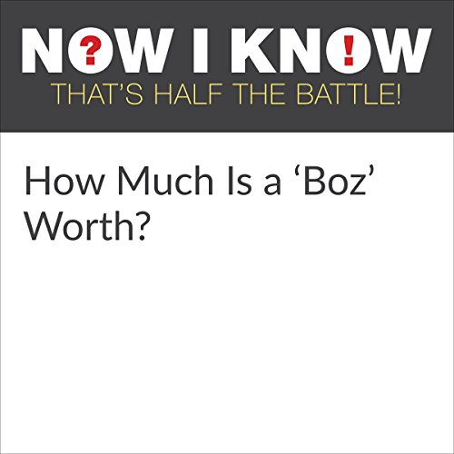 How Much Is a 'Boz' Worth? audiobook cover art