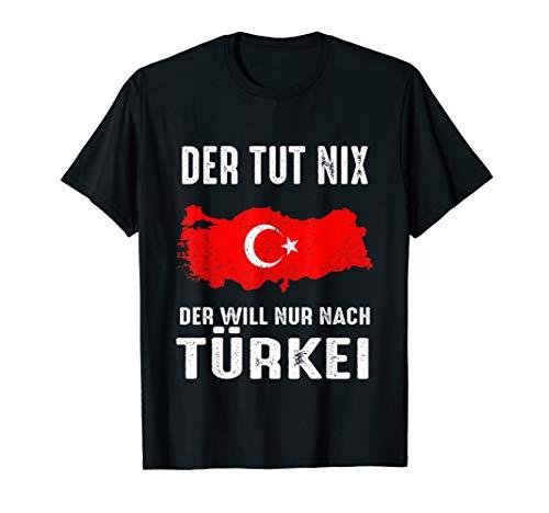 Herren Türkei Urlaub Reise Sommerurlaub Strandurlaub Türke Lustig T-Shirt