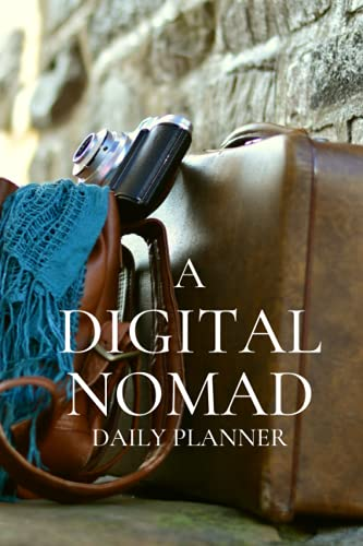 A Digital Nomad Daily Planner: Activity Planner Book For World Travelers