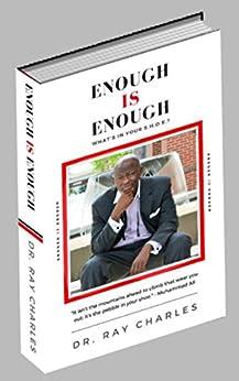Enough IS Enough: What's in Your S.H.O.E.? by [Dr. Ray Charles, Lisa Nichols]